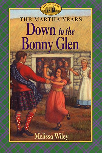 Down to the Bonny Glen (Martha Years) by HarperColl