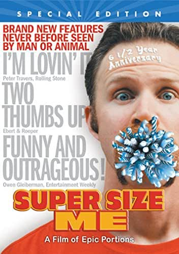 Super Size Me: 6 1/2 Year Anniversary Special Edition