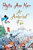 At Amberleaf Fair, Phyllis Ann Karr, 1434441598