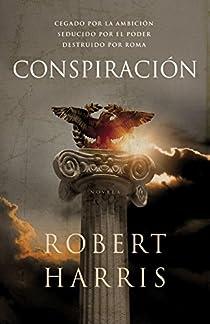 Conspiración par Robert Harris