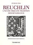 img - for Reuchlin Und Die Okkulte Tradition Der Renaissance (Pforszheimer Reuchlinschriften) (German Edition) book / textbook / text book