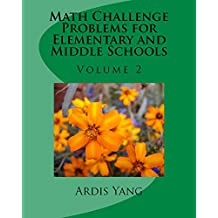 Math Challenge Problems for Elementary and Middle Schools: Volume 2
