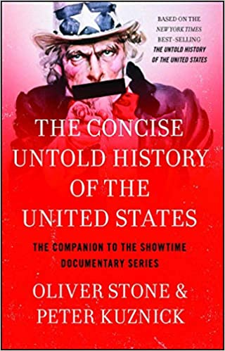 The Concise Untold History Of The United States Oliver Stone Peter