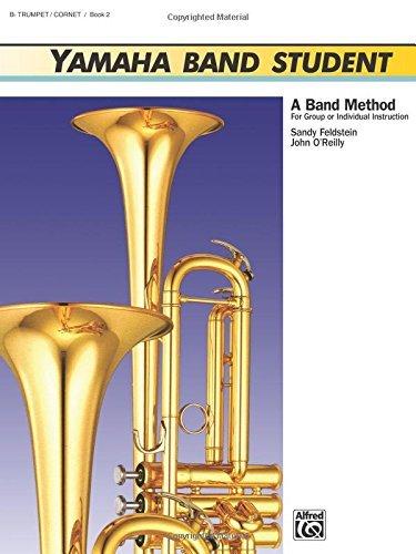 (Yamaha Band Student, Bk 2: B-Flat Trumpet/Cornet (Yamaha Band Method) by Sandy Feldstein (1989-02-06))
