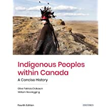 Indigenous Peoples within Canada: A Concise History