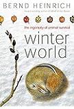 Winter World: The Ingenuity of Animal Survival