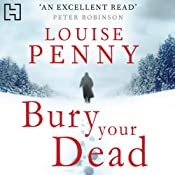 Bury Your Dead | Louise Penny