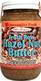 Rejuvenative Foods Certified Organic Pure and Fresh Raw Low-Temp Ground Hazelnut Butter - 8 oz