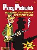 Percy Pickwick, Bd.10, Die verschwundenen Geldschränke