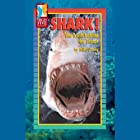 Shark!: The Truth Behind the Terror Audiobook by Mike Strong