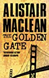 Front cover for the book The Golden Gate by Alistair MacLean