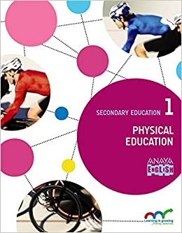 Physical Education 1 Anaya English 9788467851236 Amazon Es Vizuete Carrizosa Manuel Villada Hurtado Purificacion Libros En Idiomas Extranjeros