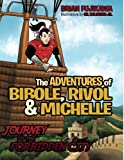 The Adventures of Bibole, Rivol and Michelle, Brian Fujikawa, 1466969393
