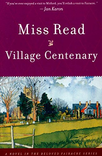 Village Centenary: A Novel (Fairacre Book 15)