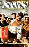 The New Adventures of Jim Anthony, Super-Detective, Joshua Reynolds, 1492327360