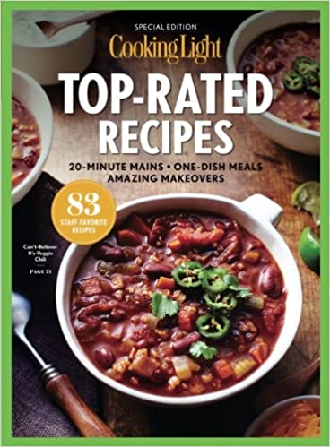 Superb COOKING LIGHT Top Rated Recipes: 20 Minute Mains   One Dish Meals   Amazing  Makeovers: The Editors Of Cooking Light: 9780848754440: Amazon.com: Books Awesome Ideas
