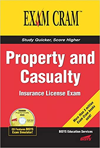 Property And Casualty Insurance License Exam Cram Bisys
