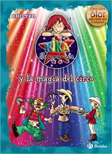 Kika Superbruja y la magia del circo / Lilli the Witch and ...