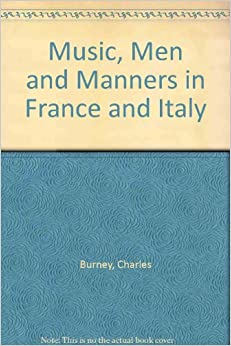 Book Music, Men and Manners in France and Italy