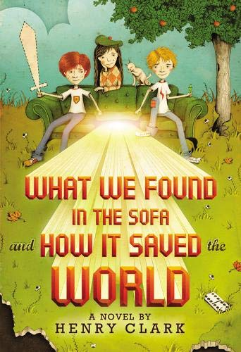 Read Online What We Found in the Sofa and How It Saved the World PDF