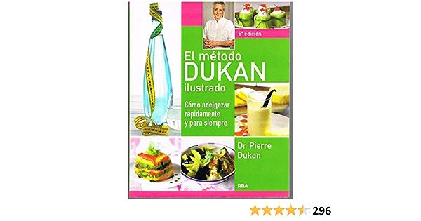 El Método Dukan Ilustrado: Amazon.es: DUKAN, PIERRE, DUKAN ...