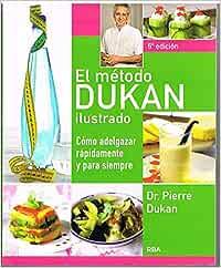 El Método Dukan Ilustrado: Amazon.es: DUKAN, PIERRE ...