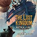 The Lost Kingdom Audiobook by Matthew J. Kirby Narrated by Charlie McWade