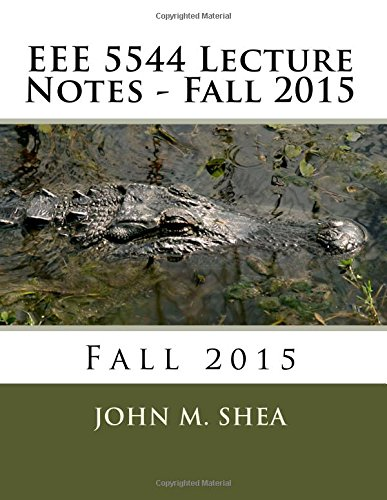 EEE 5544 Lecture Notes: Fall 2015