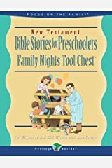 New Testament Stories for Preschoolers: Family Nights Tool Chest (Heritage Builders) Paperback