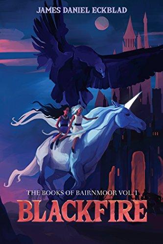 Blackfire: The Books of Bairnmoor, Volume I