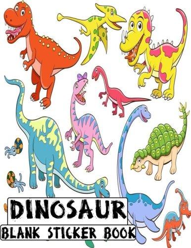 Dinosaur Blank Sticker Book: Blank Sticker Book Dinosaur Theme 8.5 x 11, 100 Pages (Volume 5)