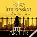 False Impression Audiobook by Jeffrey Archer Narrated by Lorelei King