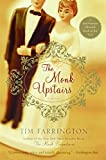 The Monk Upstairs: A Novel