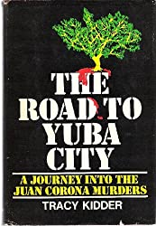 The Road to Yuba City: A Journey into the Juan Corona Murders