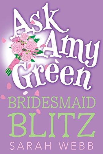 Ask Amy Green: Bridesmaid (Ask Amy Green)