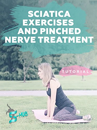 Sciatica exercises and Pinched nerve treatment.