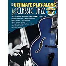 Ultimate Play-Along Guitar Just Classic Jazz, Vol 2: Book & CD