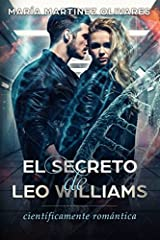 El secreto de Leo Williams: científicamente romántica (Spanish Edition) Paperback