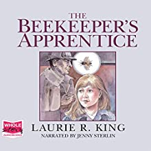 The Beekeeper's Apprentice: Mary Russell and Sherlock Holmes, Book 1 Audiobook by Laurie R. King Narrated by Jenny Sterlin