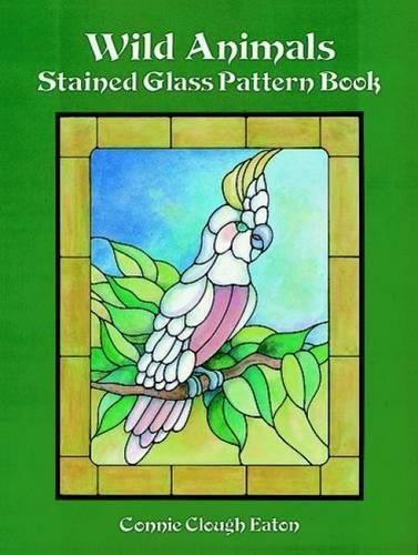Wild Animals Stained Glass Pattern Book (Dover Stained Glass - Animals Glass Stained