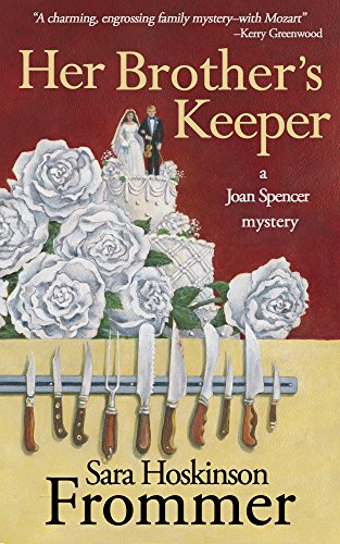 Her Brother's Keeper (Joan Spencer Mysteries Book 7)