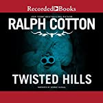 Twisted Hills | Ralph Cotton