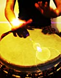 Exploring Drumming - A Beginners Guide to Djembe Drumming