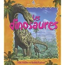 Les Dinosaurs (Le Petit Monde Vivant)