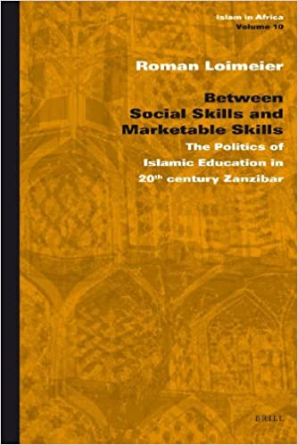 Between Social Skills and Marketable Skills (Islam in Africa)
