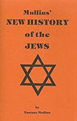 Mullins' New History of the Jews (English Edition)