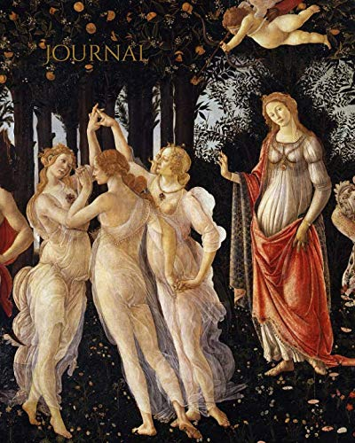 - Journal: Beautiful Botticelli Spring art theme blank journal to keep your day in mind (Mom's Blank Art Journal)
