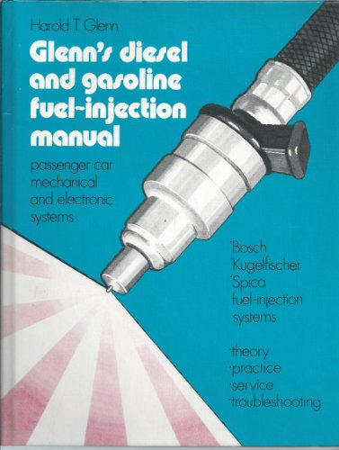 Glenn's Diesel and Gasoline Fuel-Injection Manual ()
