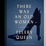 There Was an Old Woman: The Ellery Queen Mysteries, 1943 | Ellery Queen