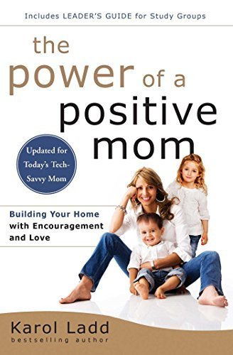 By Karol Ladd - The Power of a Positive Mom (Reissue) (2015-04-08) [Paperback]